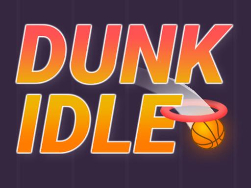 Dunk Idle